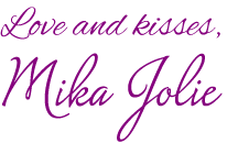 Love and Kisses - Mika Jolie